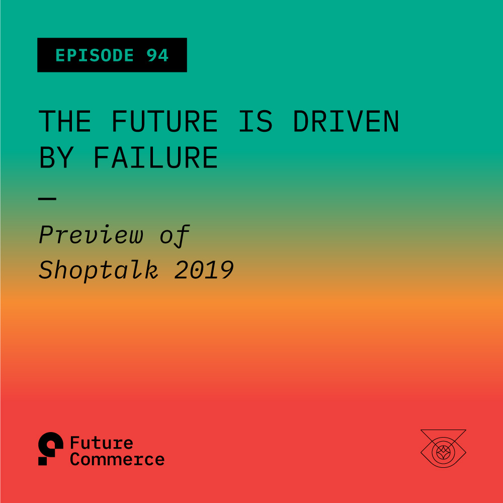 Future Commerce Episode 94 Podcast Art